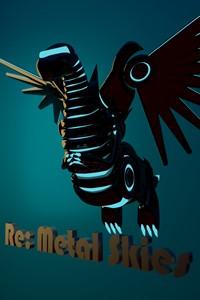 Re: Metal Skies