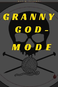 Granny God-mode