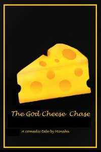 The God Cheese Chase