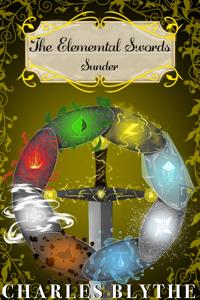 The Elemental Swords - Book One: Sunder