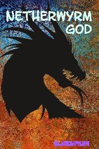 Netherwyrm god