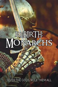 Rebirth: Monarchs