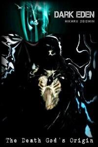 DARK EDEN: The Death God's Origin