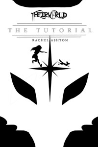 Project TheirWorld: Book One - The Tutorial