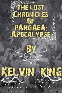 The lost Chronicles of PANGAEA:Apocalypse