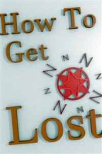 How to get lost: a wanderers guide