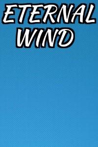 Eternal Wind