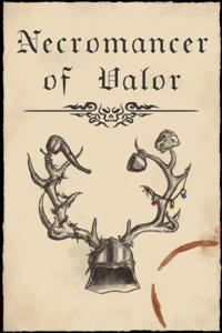 Necromancer of Valor