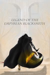 Legend of the Empyrean Blacksmith