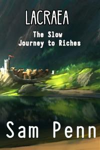 Lacraea: The Slow Journey To riches [HIATUS]