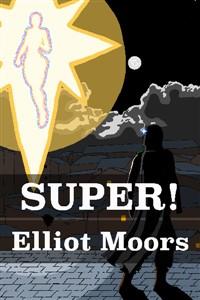 SUPER! - A Medieval Superhero Story