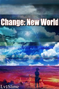 Change: New World