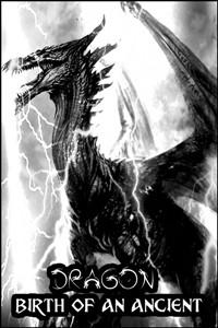 Dragon: Birth of an Ancient