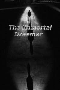 The Immortal Dreamer (One Shot)