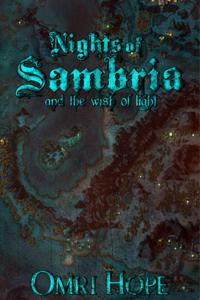 Nights of Sambria: And the Wish of Light