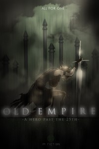 A Hero Past the 25th: Old Empire