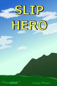 Slip Hero