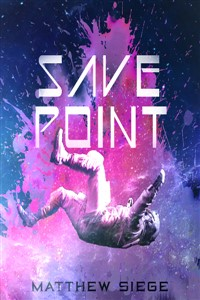 Save Point - A Science Fiction litRPG