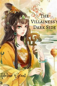 The Villainess's Dark Side (Completed)