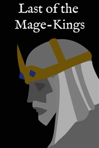 Last of the Mage-Kings