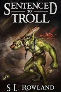 Sentenced to Troll 3