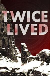 Twice Lived