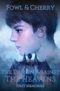 The Demon Against the Heavens