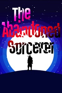 The Abandoned Sorcerer
