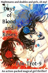 Days of Blood and Roses: A Magical Girl Thriller