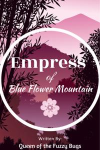 Empress of Blue Flower Mountain