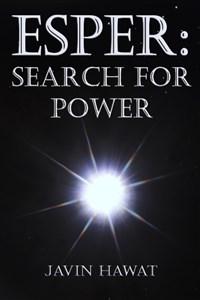 Esper:  Search for Power