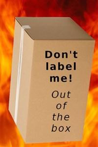 Don't label me!