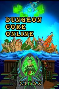 DCO- Dungeon Core Online