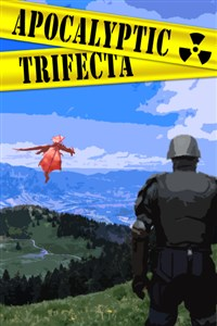 Apocalyptic Trifecta
