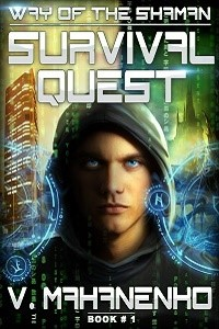 Survival Quest (The Way of the Shaman: Book #1) by Vasily Mahanenko