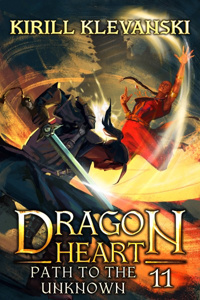 Dragon Heart. Path to the Unknown. LitRPG Wuxia Saga. Book 11