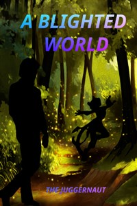 A Blighted World