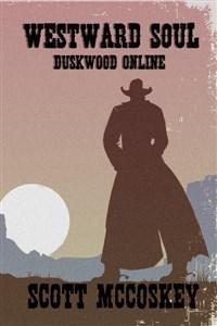 Westward Soul: Duskwood Online