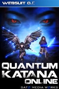 Quantum Katana Online: Websuit 0.Ɛ