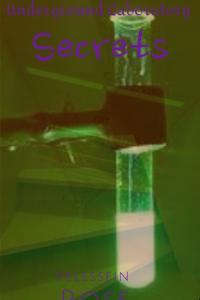 Underground Laboratory: Secrets
