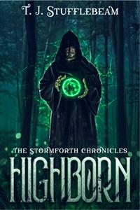Highborn (The Stormforth Chronicles)