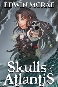 Skulls of Atlantis: A Gamelit Pirate Adventure - 4 Chapter Sample