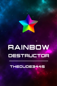 Rainbow Destructor