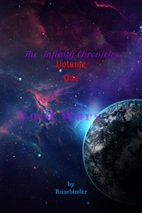 The Infinity Chronicles: Volume One - Void Wars