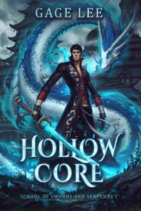 Hollow Core: School of Swords and Serpents (Book 1)