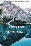 Tales from Ohphalia