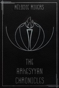 The Arkesyyan Chronicles