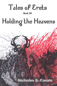 Tales of Erets Book Three: Holding the Heavens