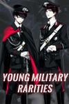 Young Military Rarities