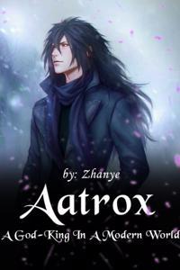 Aatrox, A God King in a Modern World.